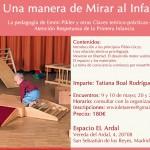 Una manera de mirar al Infante. La pedagogía de Emmi Pikler y otras claves Teórico-Prácticas en la Atención respetuosa de la Primera Infancia.