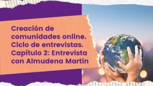 Entrevista Almuden Martín